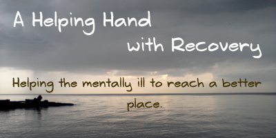 A Helping Hand with Recovery from mental illness